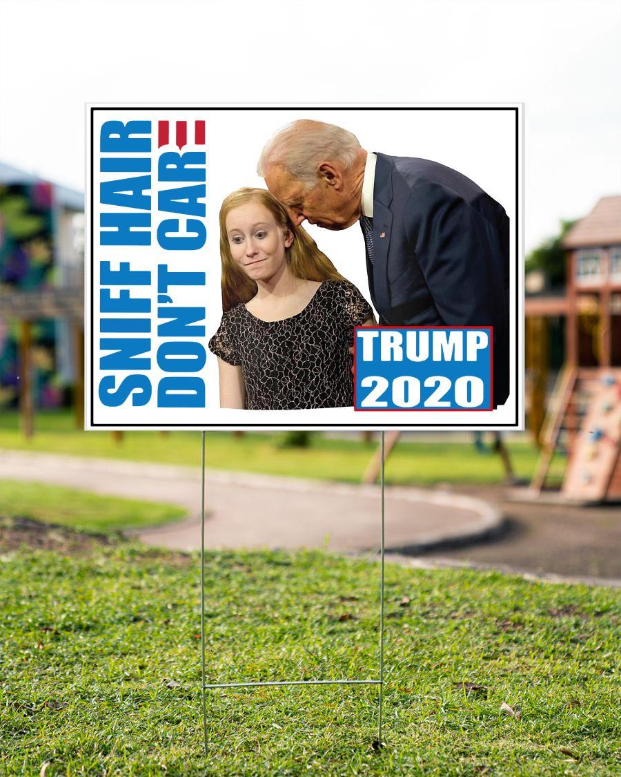 Sniff hair don't care creepy Joe yard sign