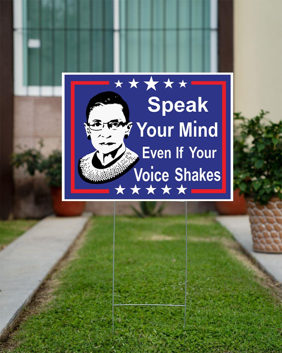 Speak your mind even if your voice shakes yard sign