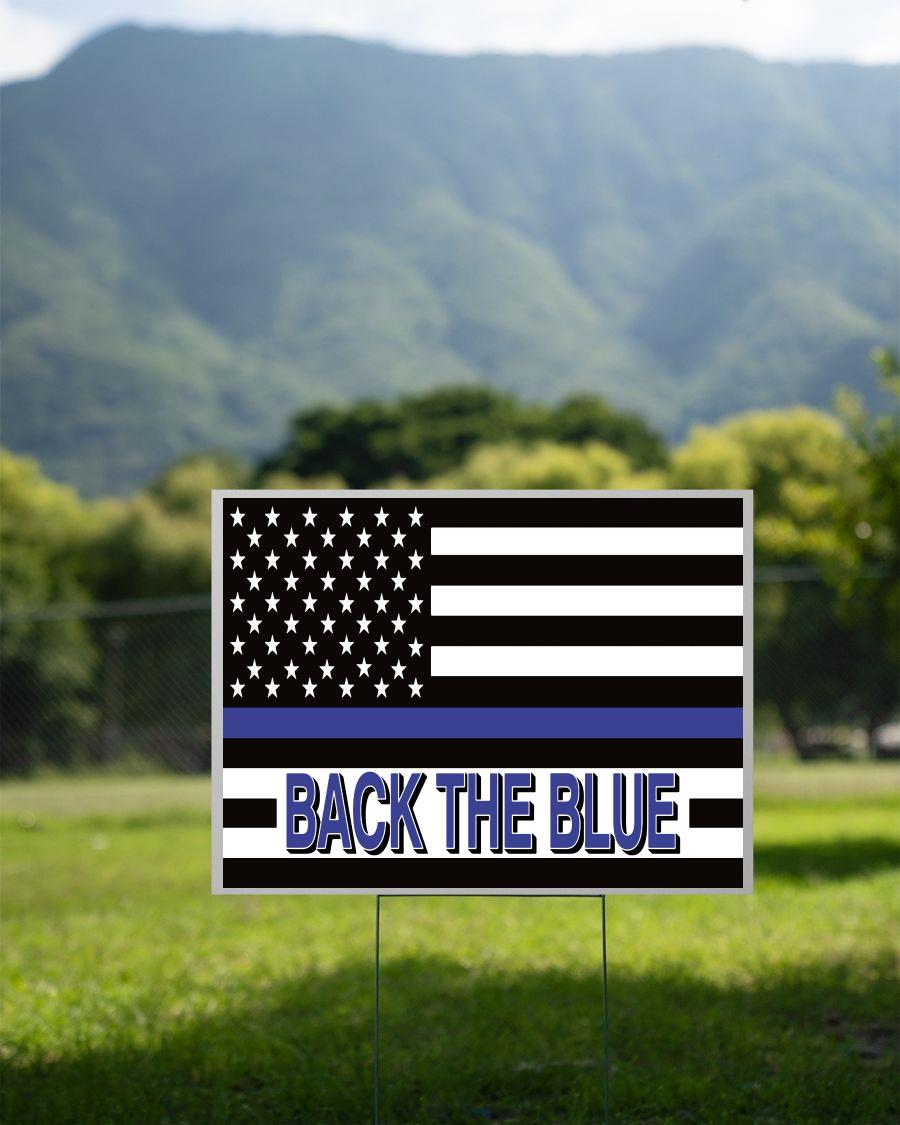 Support Law Enforcement back the blue yard sign 2 sided