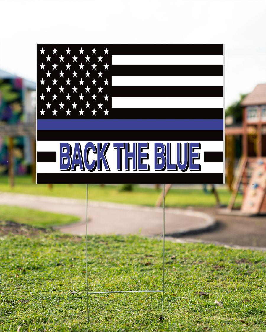 Support Law Enforcement back the blue yard sign