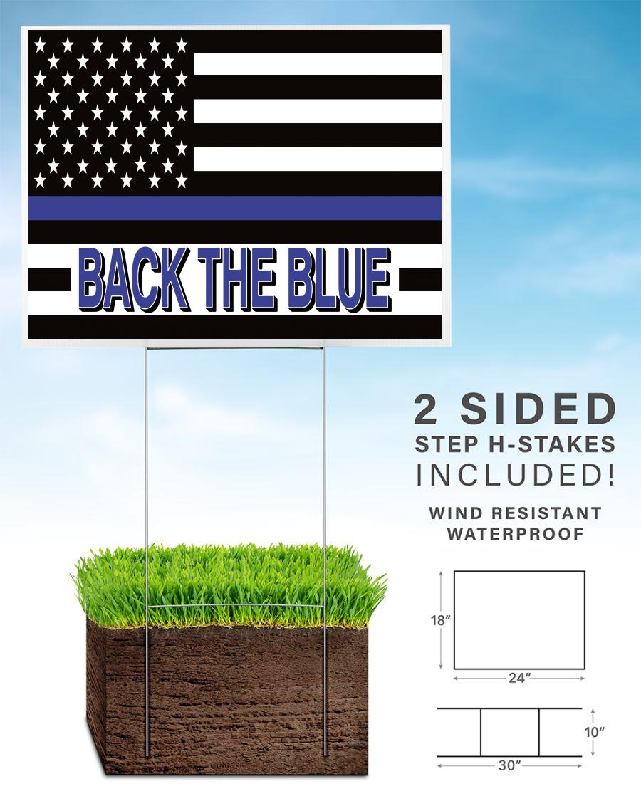 Support Law Enforcement back the blue yard sign home