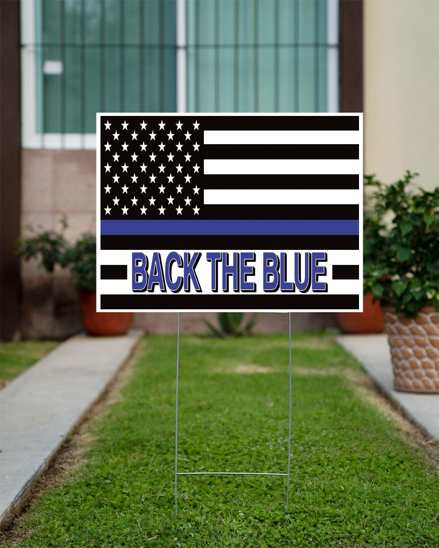 Support Law Enforcement back the blue yard sign official