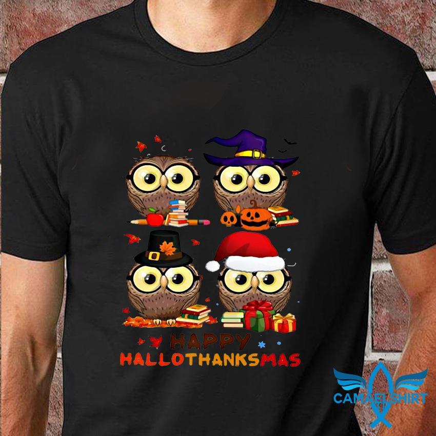 Teacher Owl happy hallothanksmas t-shirt