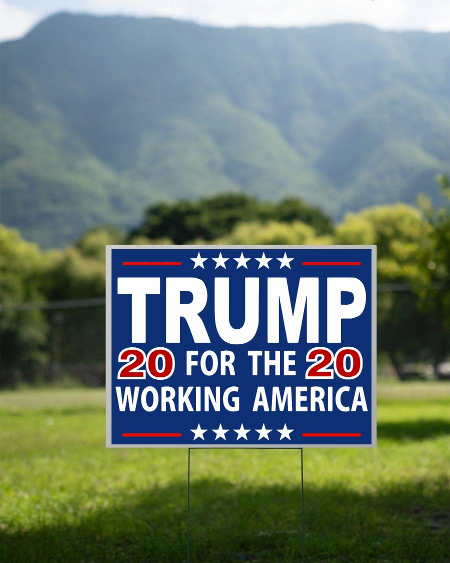 Trump 2020 for the working America yard sign 2 sided