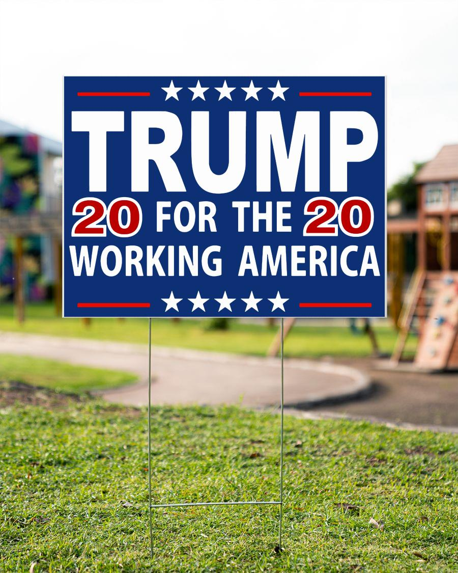 Trump 2020 for the working America yard sign
