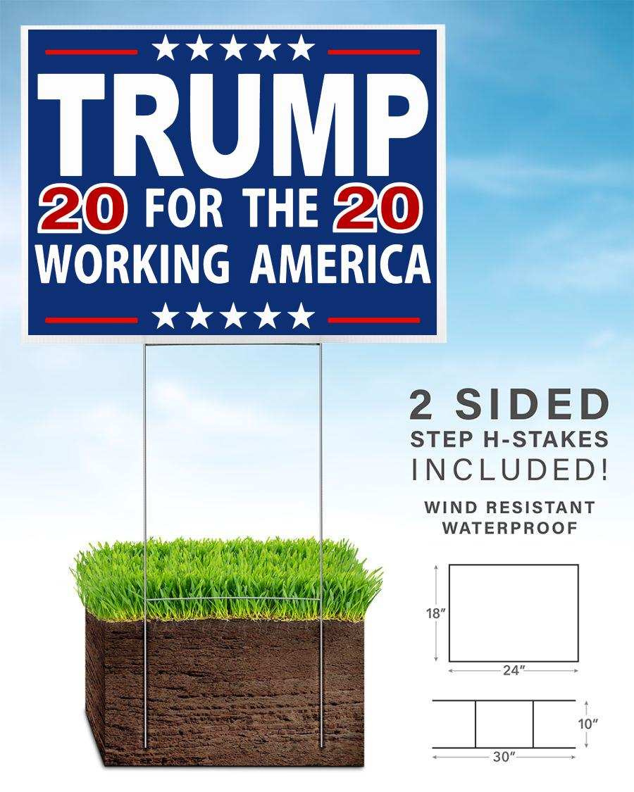 Trump 2020 for the working America yard sign home