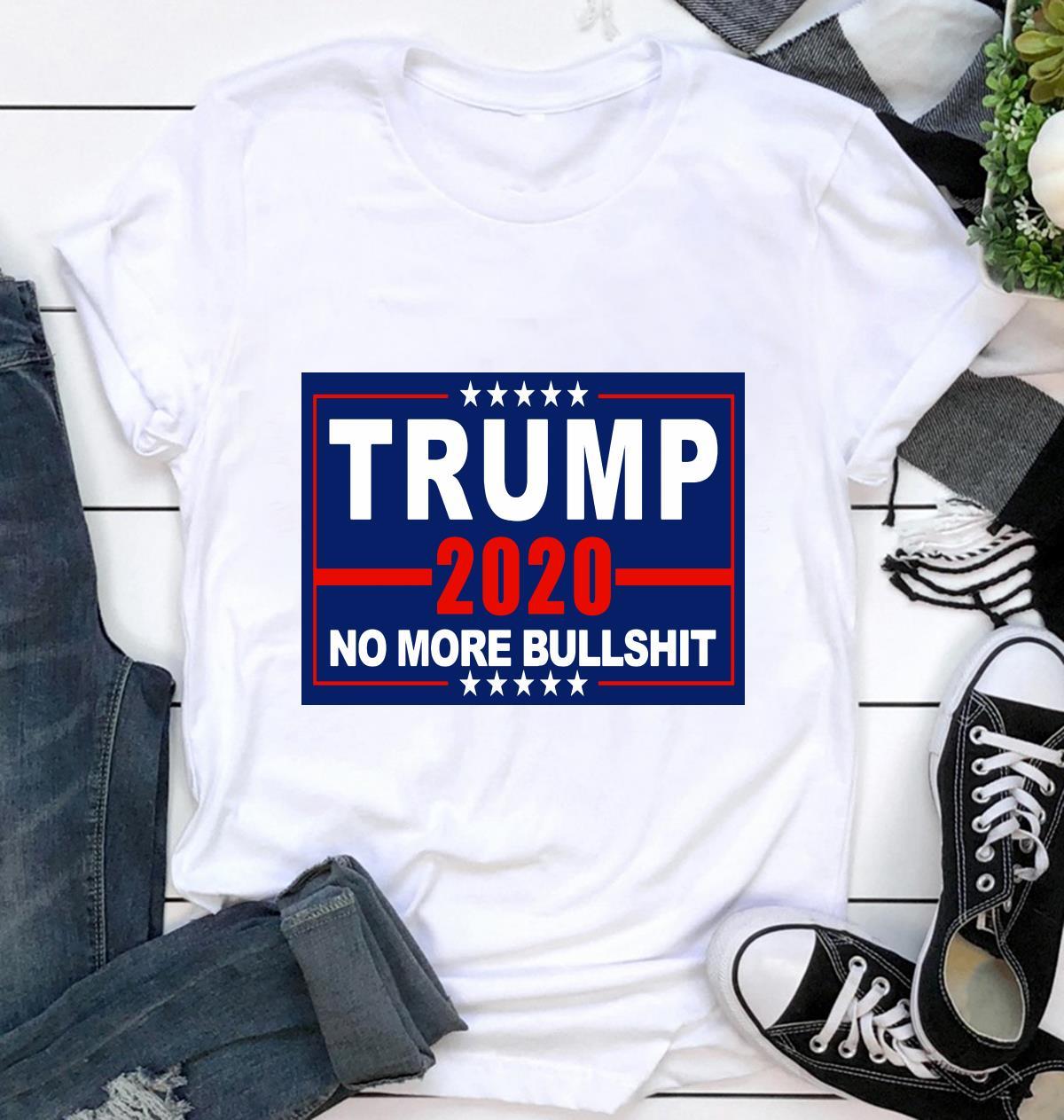 Trump 2020 no more bullshit yard side ca