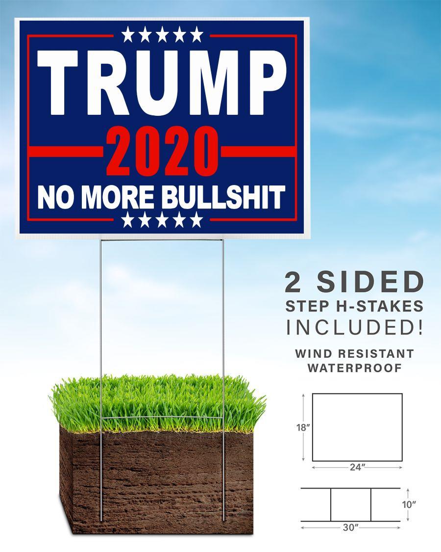 Trump 2020 no more bullshit yard side home