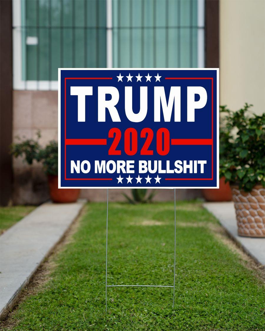 Trump 2020 no more bullshit yard side official