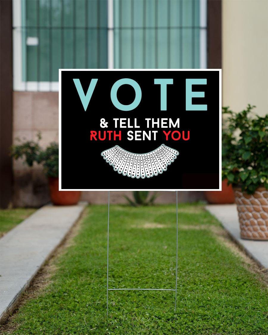 Vote tell them Ruth sent you yard side