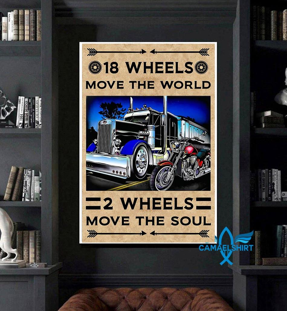 18 wheels move the world 2 wheels move the soul canvas art