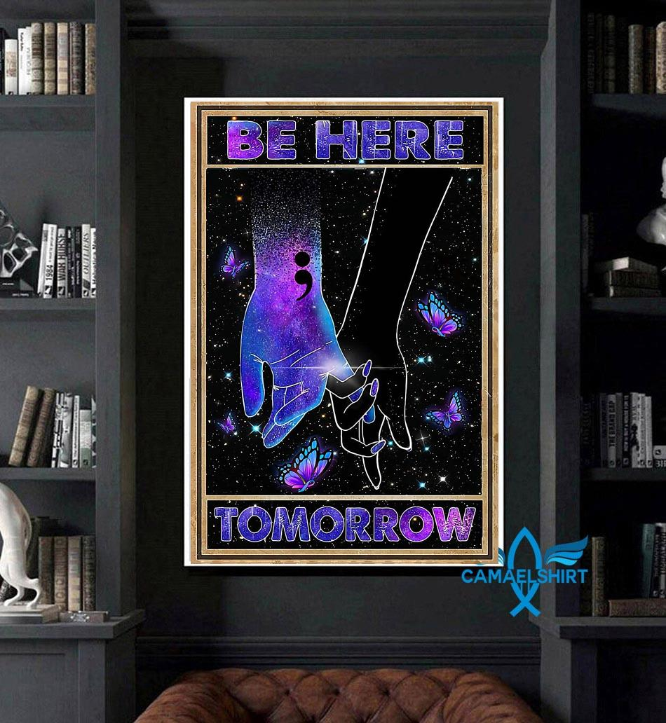 Be here tomorrow suicide prevention poster canvas art
