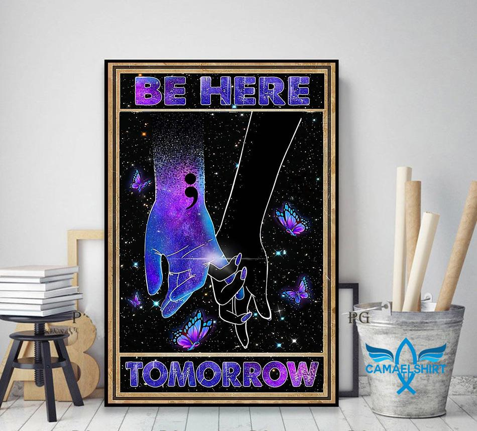 Be here tomorrow suicide prevention poster canvas decor art