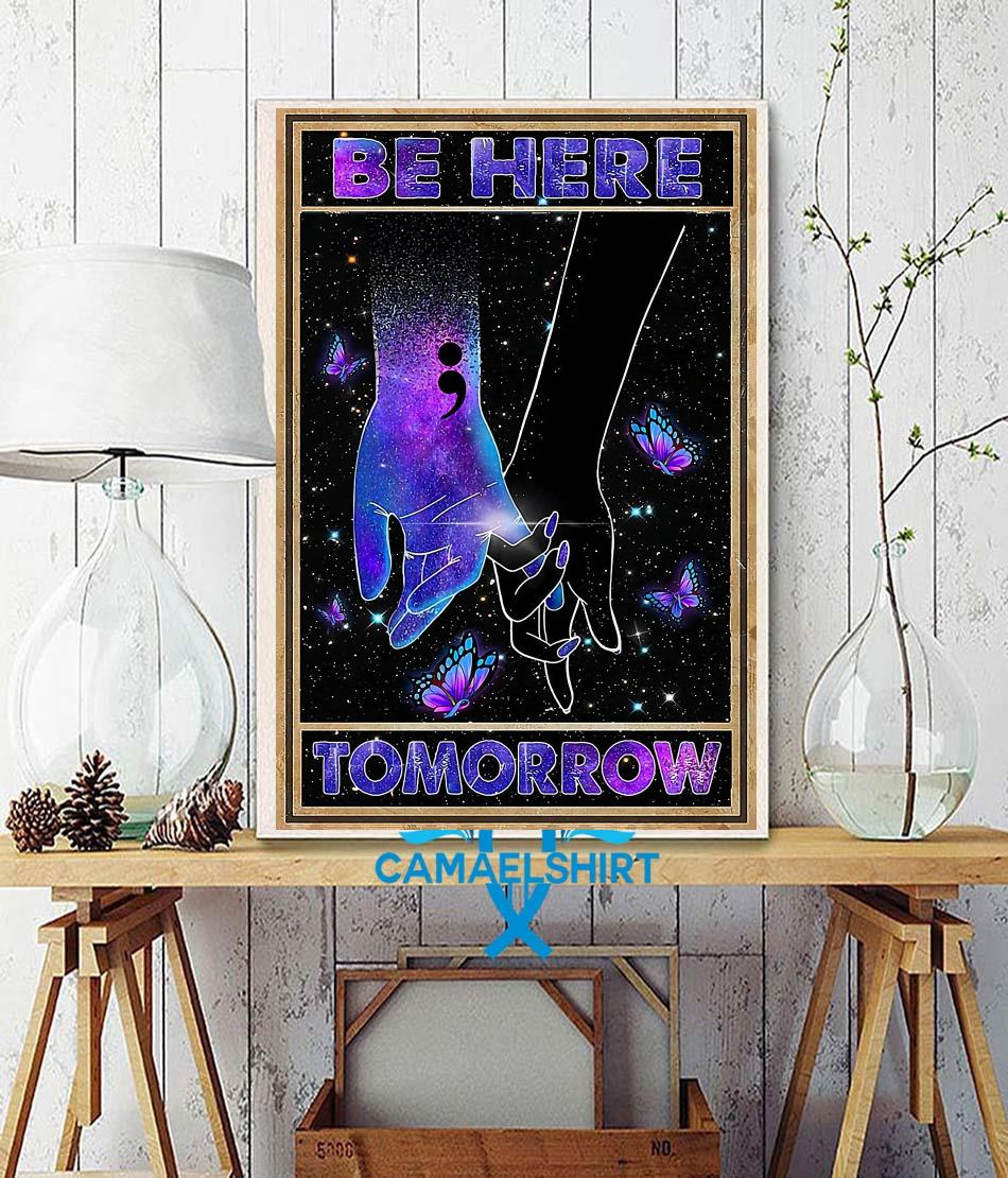 Be here tomorrow suicide prevention poster canvas wall decor