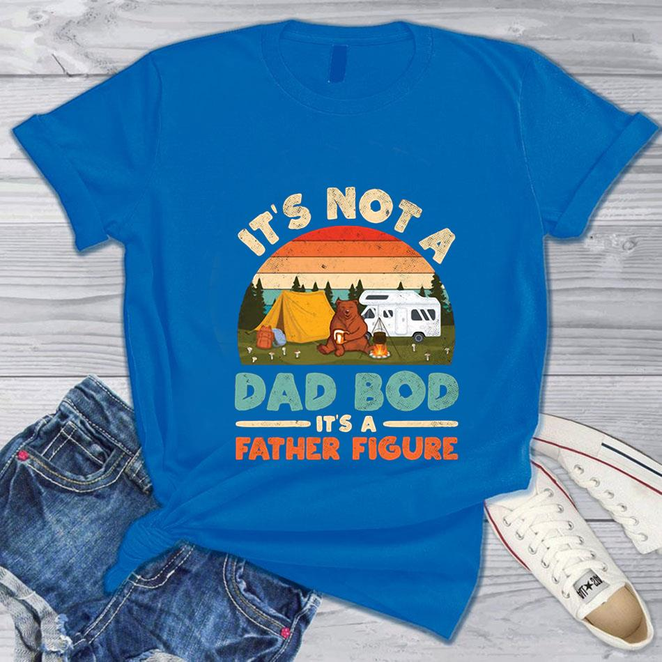 Bear camping it's not a dad Bod it's a father figure bright retro t-s blue