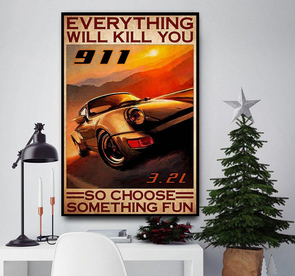 Cars 911 everything will kill you so choose something fun poster