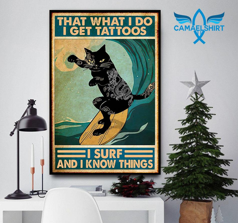 Cat thats what I do I get tattoos I surf and I know things canvas
