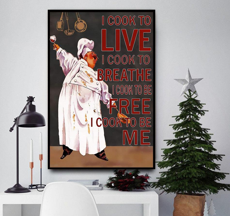 Chef I cook to live I cook to breathe poster