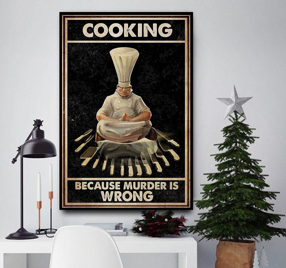 Chef yoga cooking because murder is wrong canvas