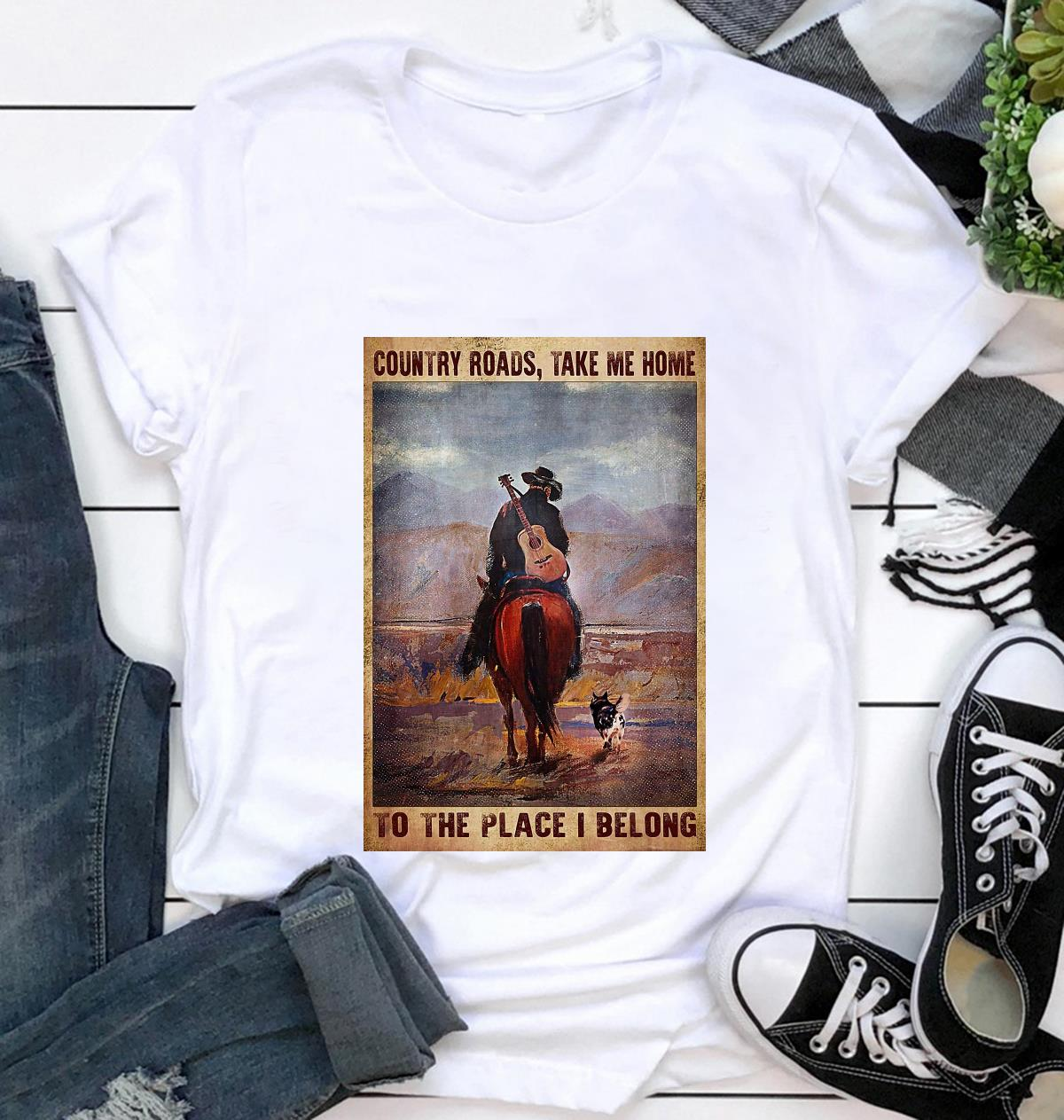 Country roads take me home to the place I belong vertical poster t-shirt