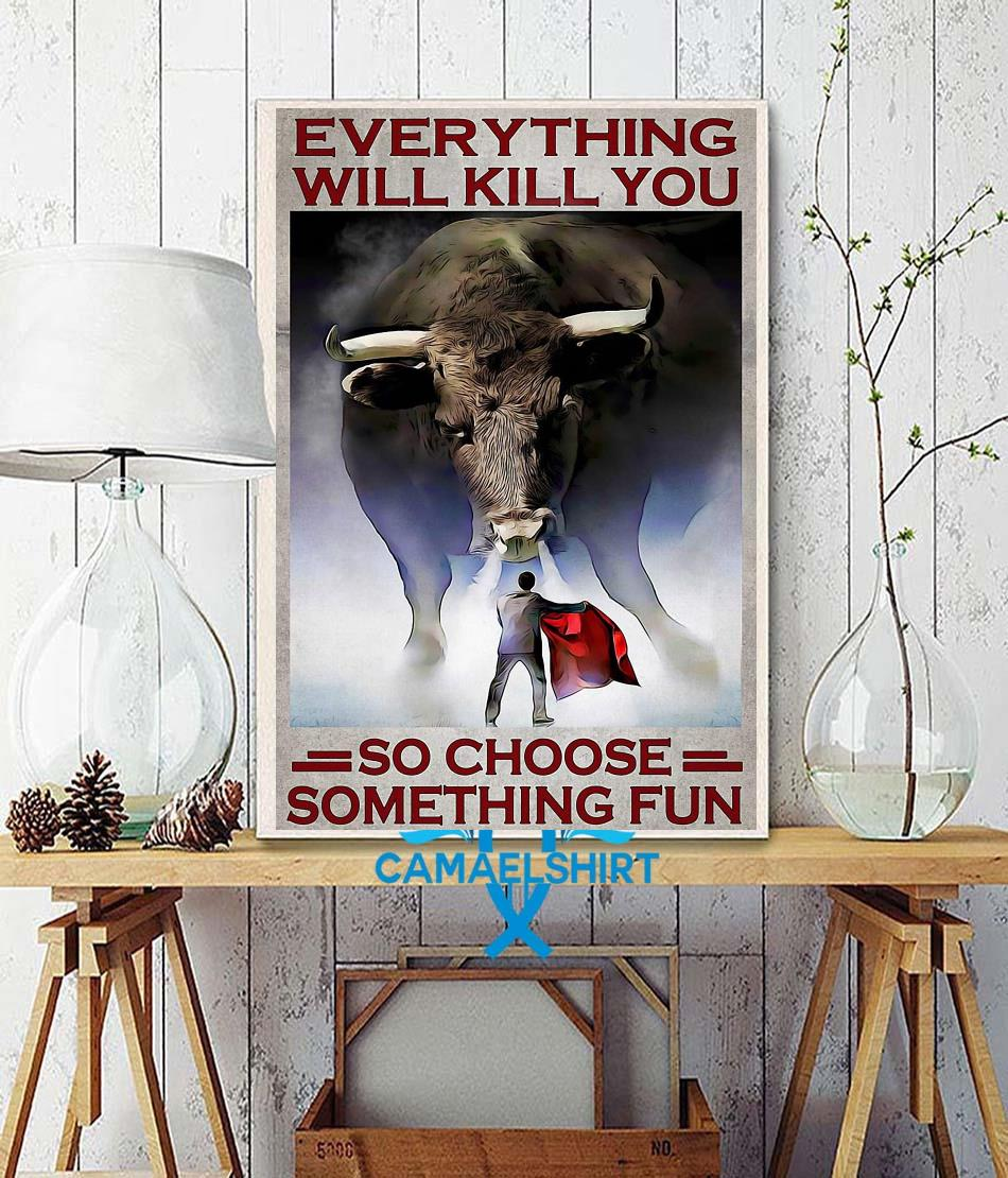 Cow Fight Festival everything will kill you so choose something fun poster wall decor