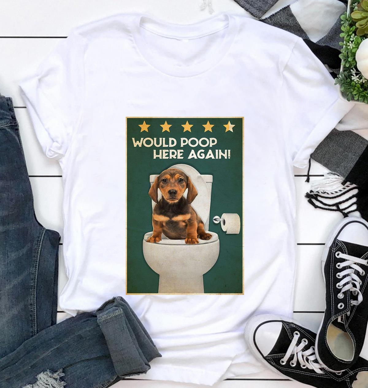 Dachshund would poop here again poster t-shirt