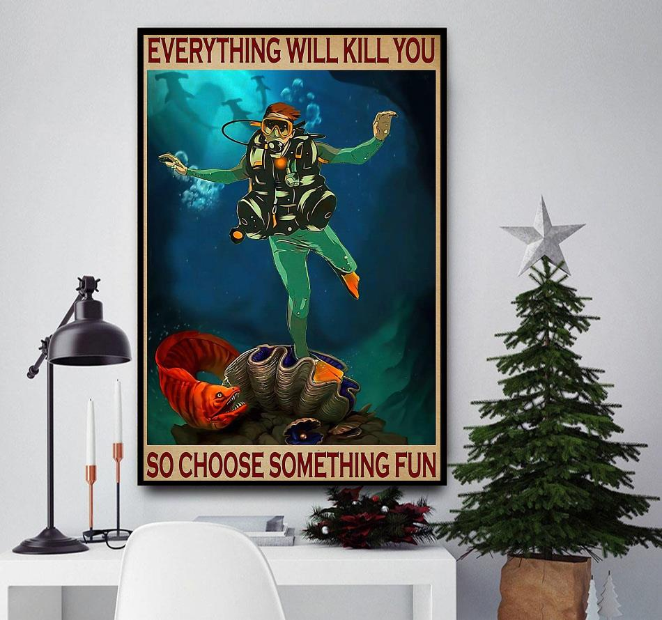Electric Eel everything will kill you so choose something fun poster