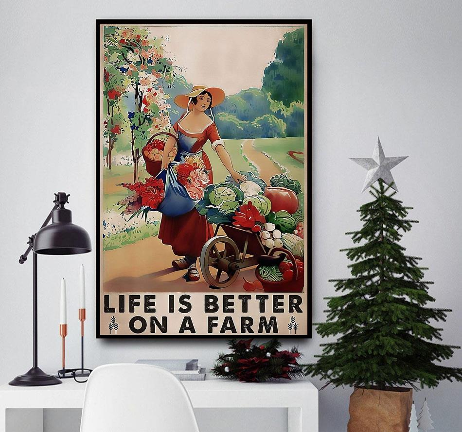 Farming girl life is better on the farm poster