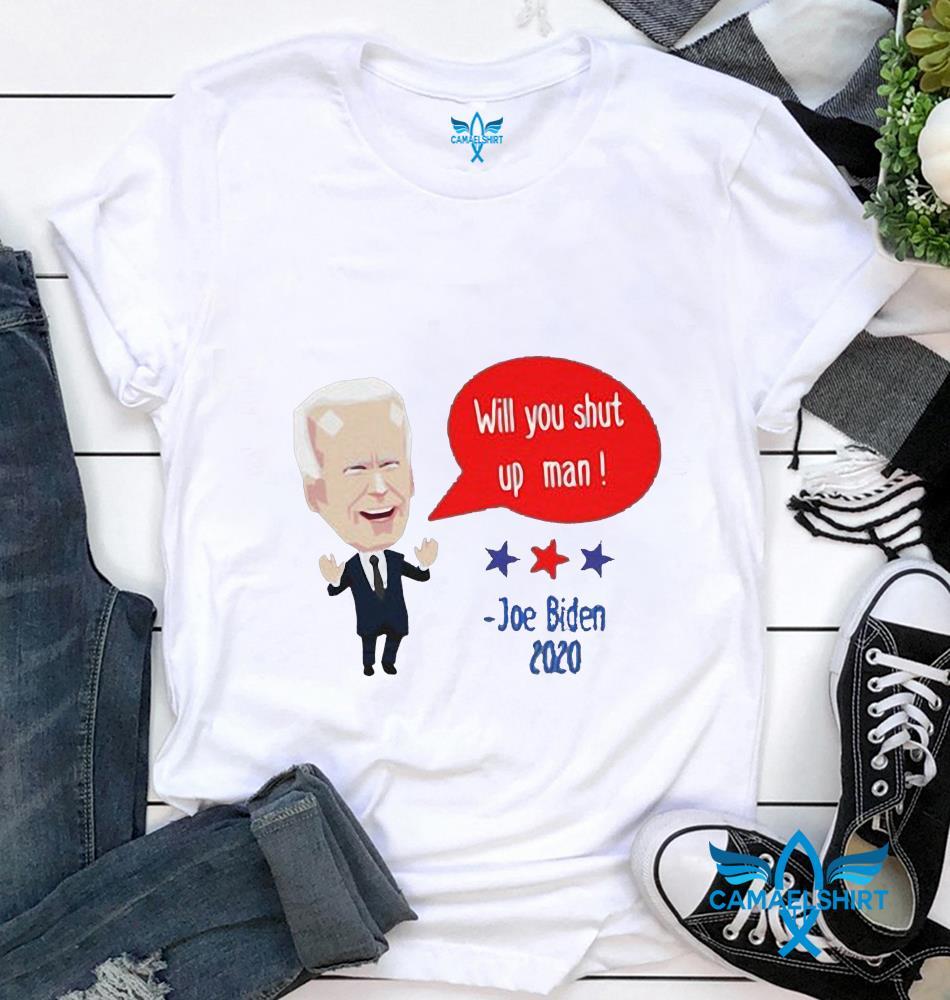 Funny 2020 debate will you shut up man t-shirt