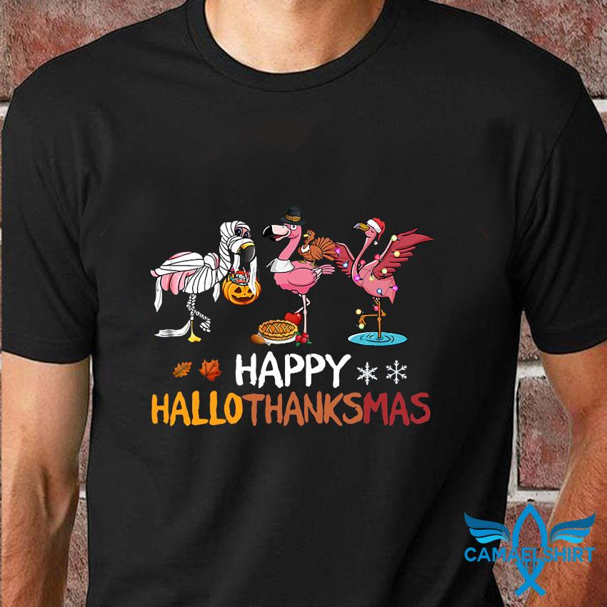 Funny flamingos happy hallothanksmas t-shirt