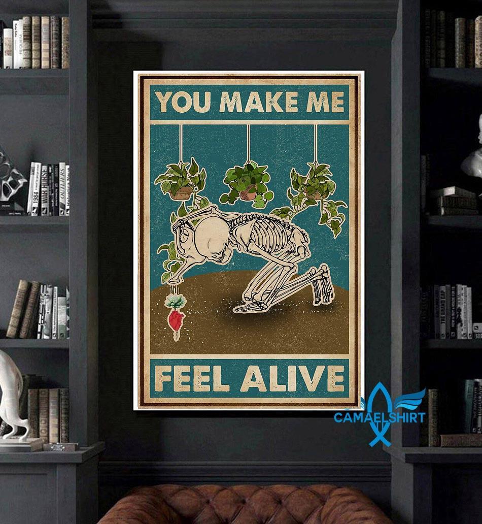 Garden lovers poster you make me feel alive art
