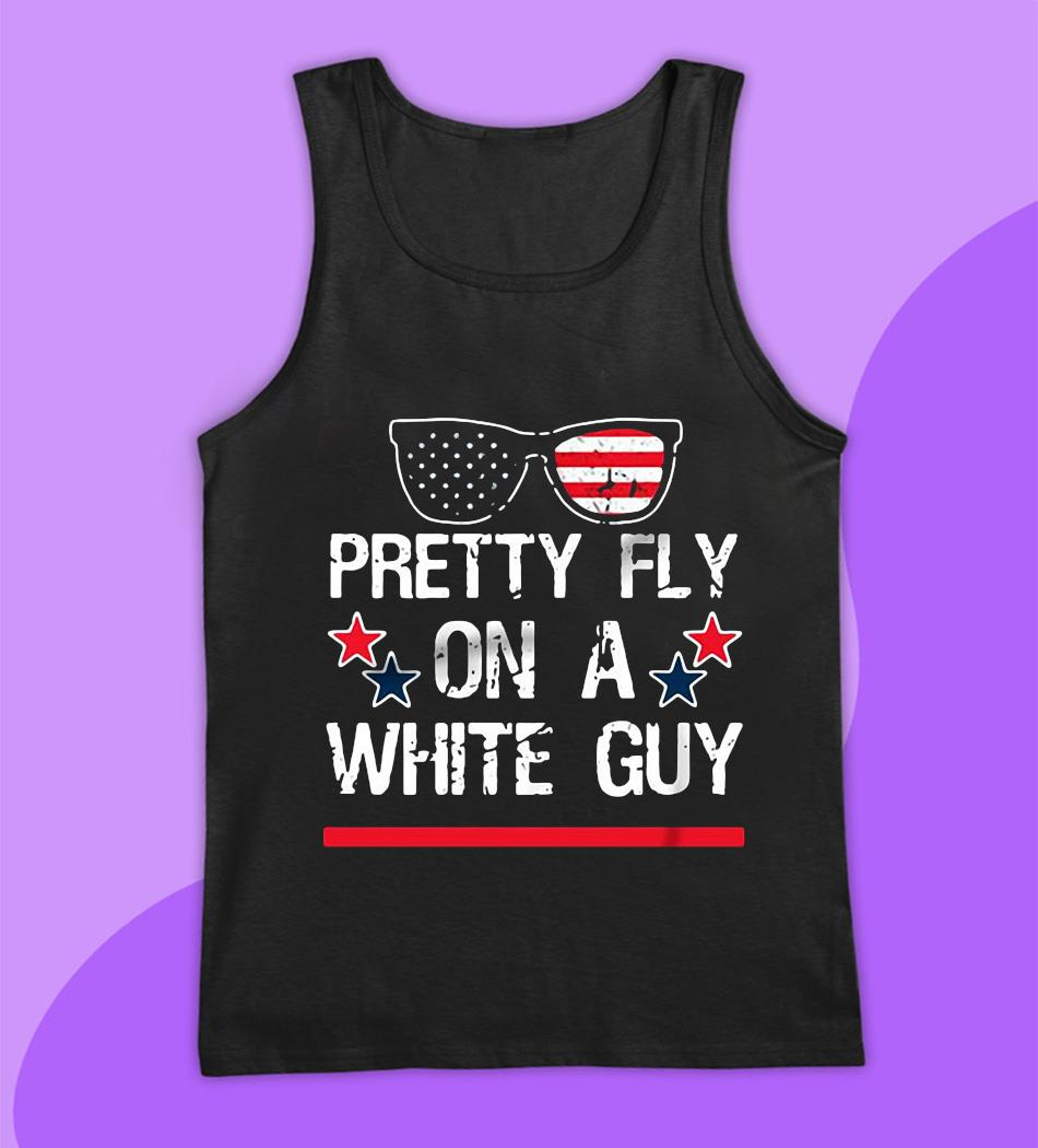 Glasses pretty fly for a white guy t-s tank top
