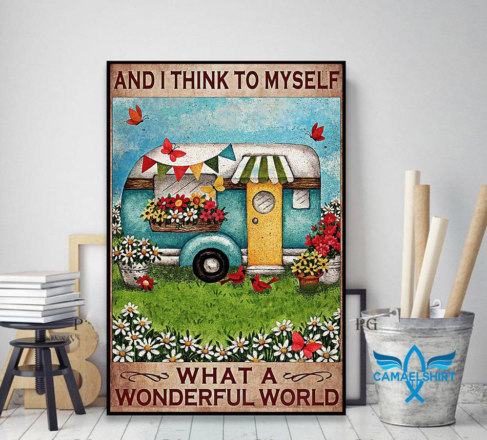 Happy Camper and I think to myself what a wonderful world posster decor art