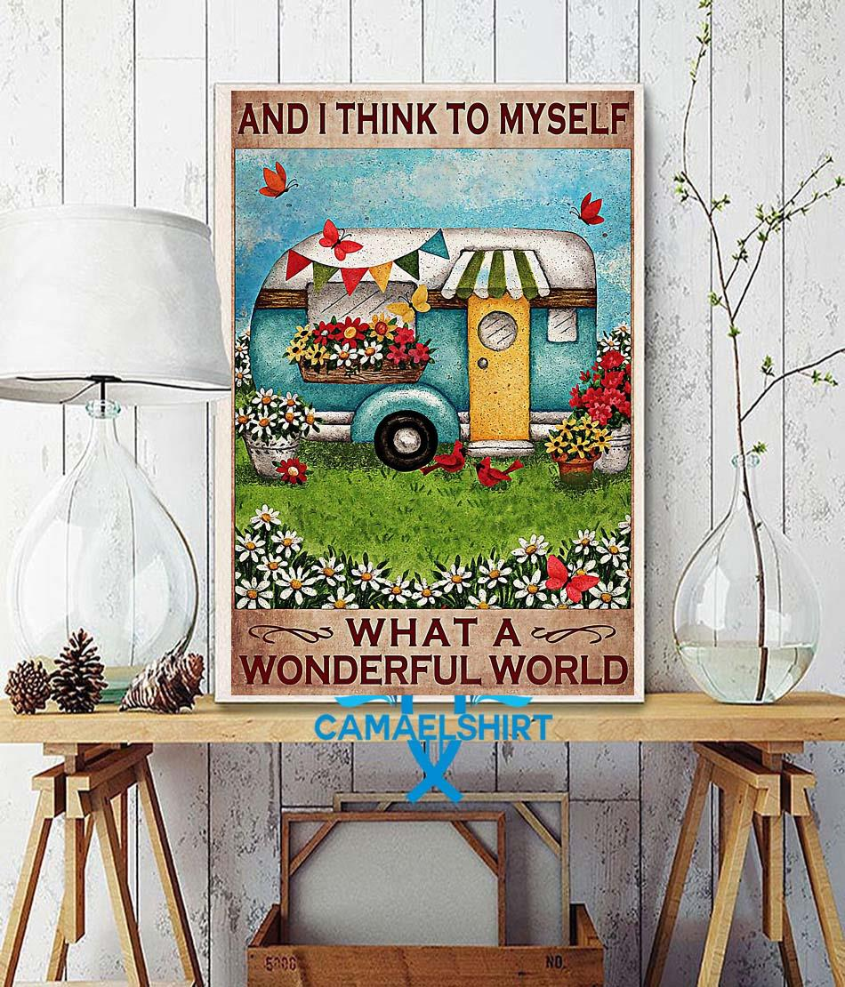 Happy Camper and I think to myself what a wonderful world posster wall decor