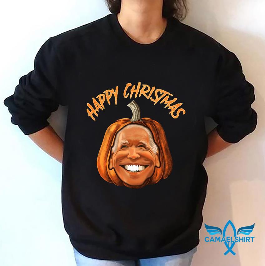 Happy Christmas Joe Biden pumpkin t-s sweatshirt