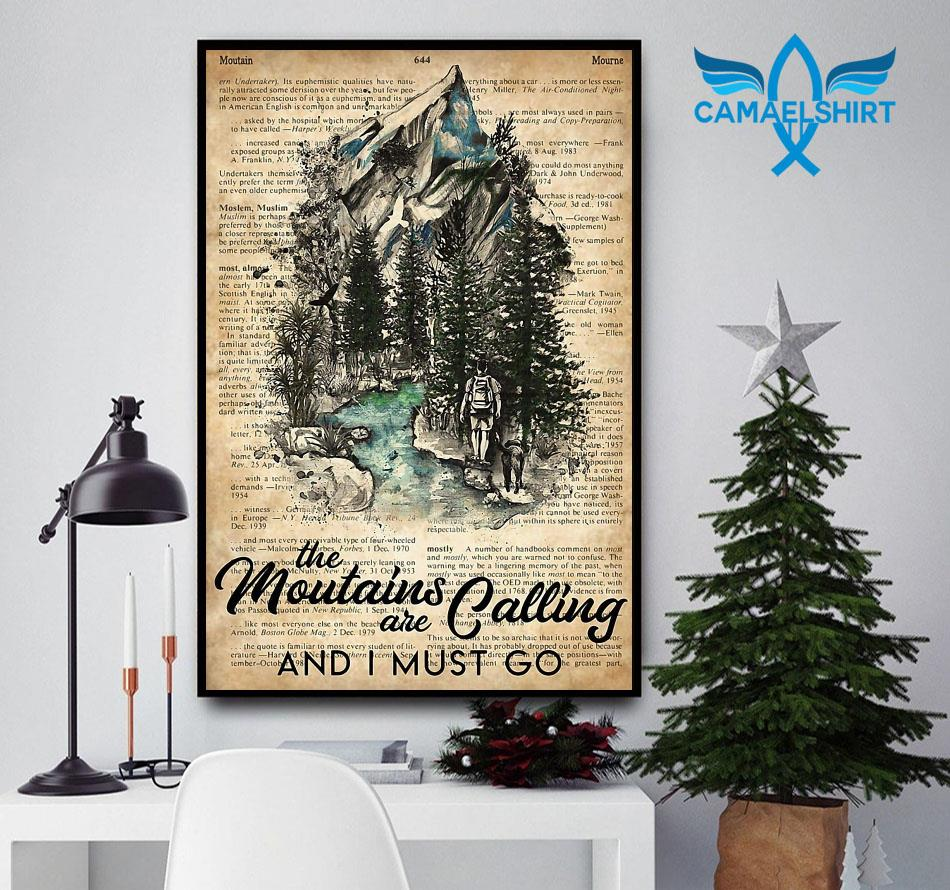 Hiker the mountains are calling I must go poster