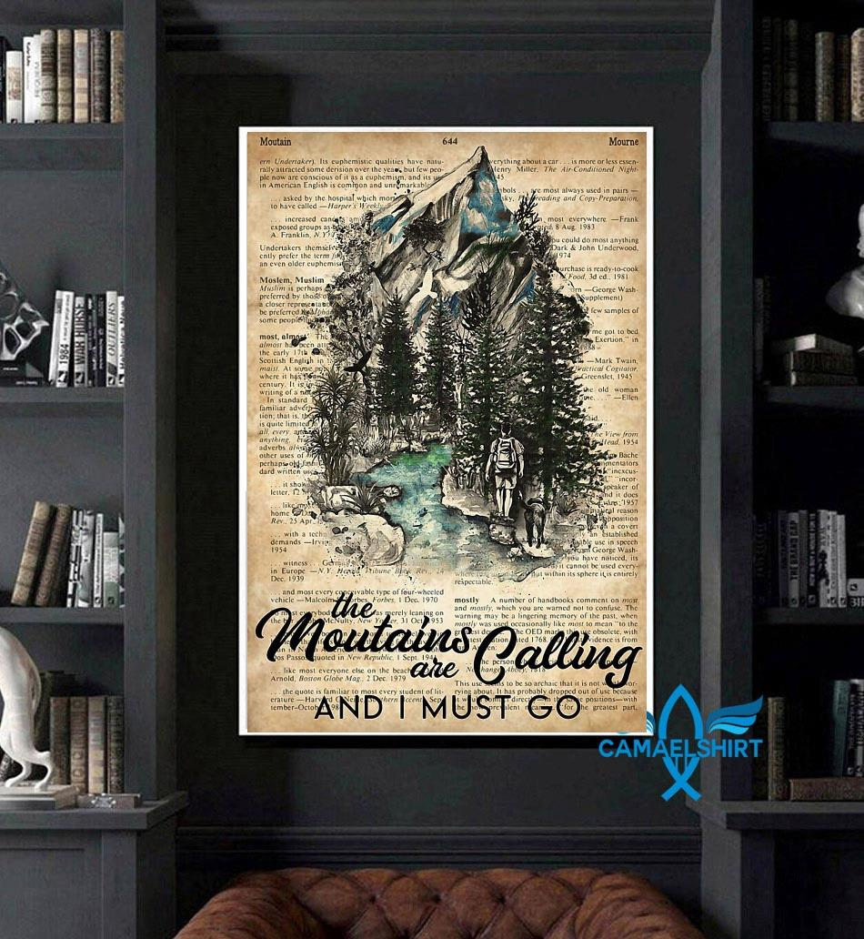 Hiker the mountains are calling I must go poster art