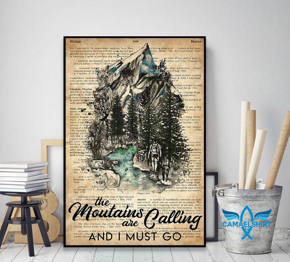 Hiker the mountains are calling I must go poster decor art