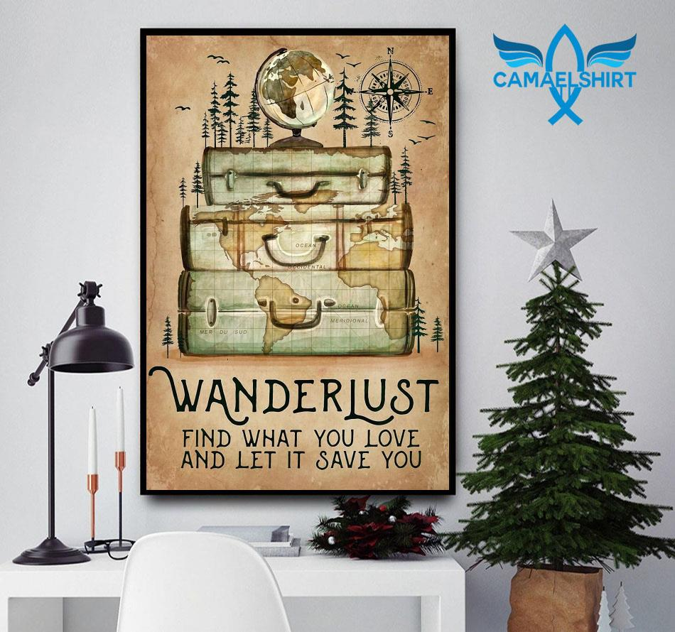 Hiking wanderlust find what you love and let it save you canvas