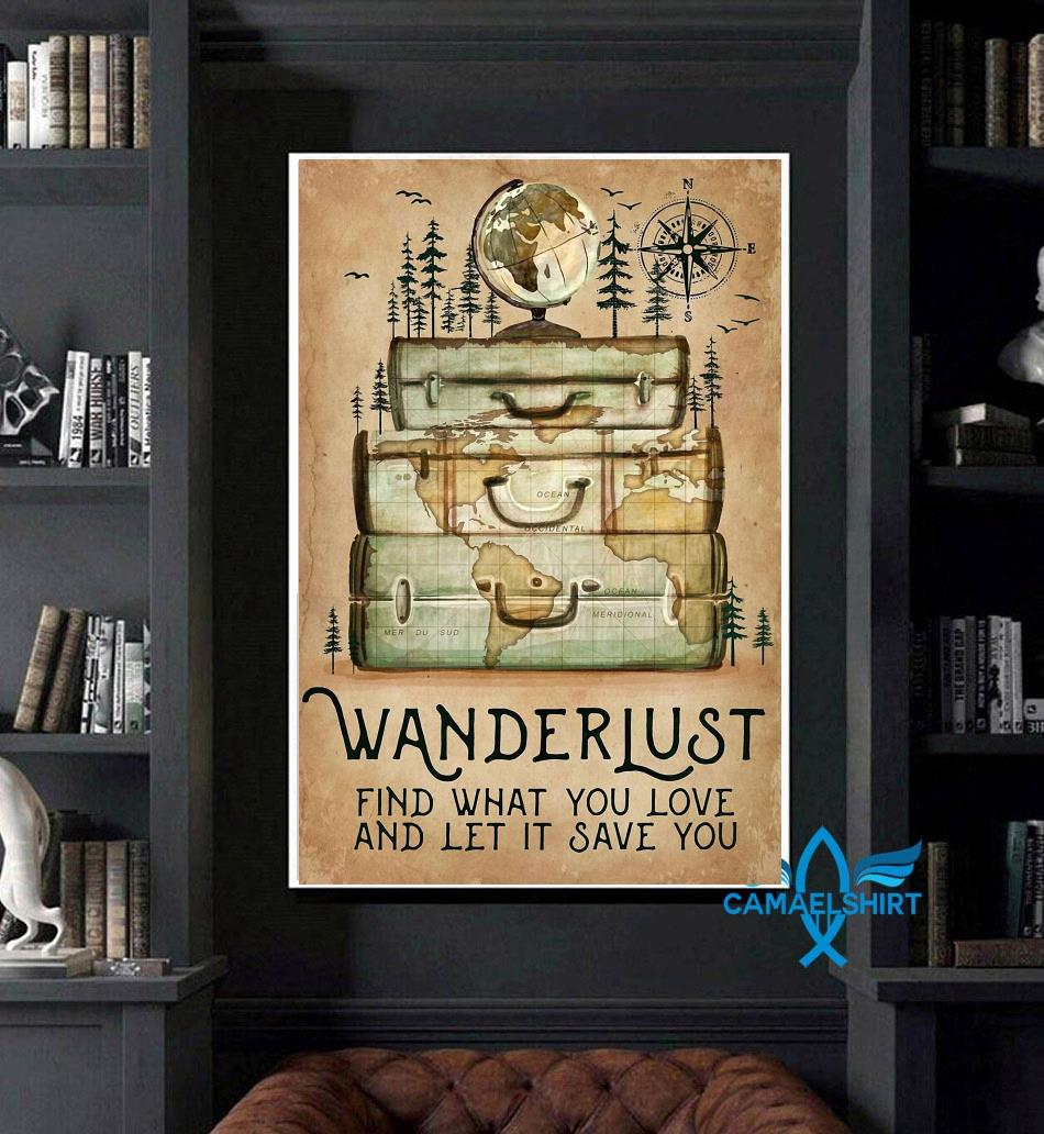 Hiking wanderlust find what you love and let it save you canvas art