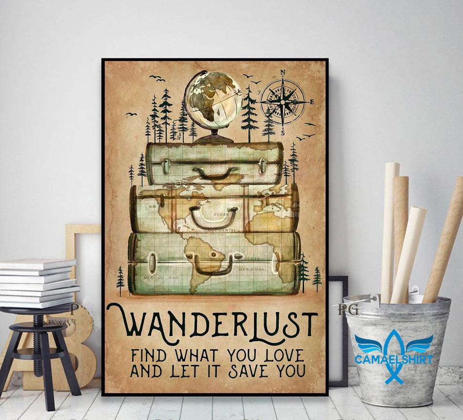 Hiking wanderlust find what you love and let it save you canvas decor art