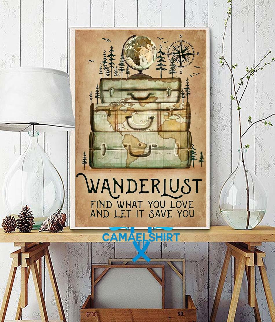 Hiking wanderlust find what you love and let it save you canvas wall decor