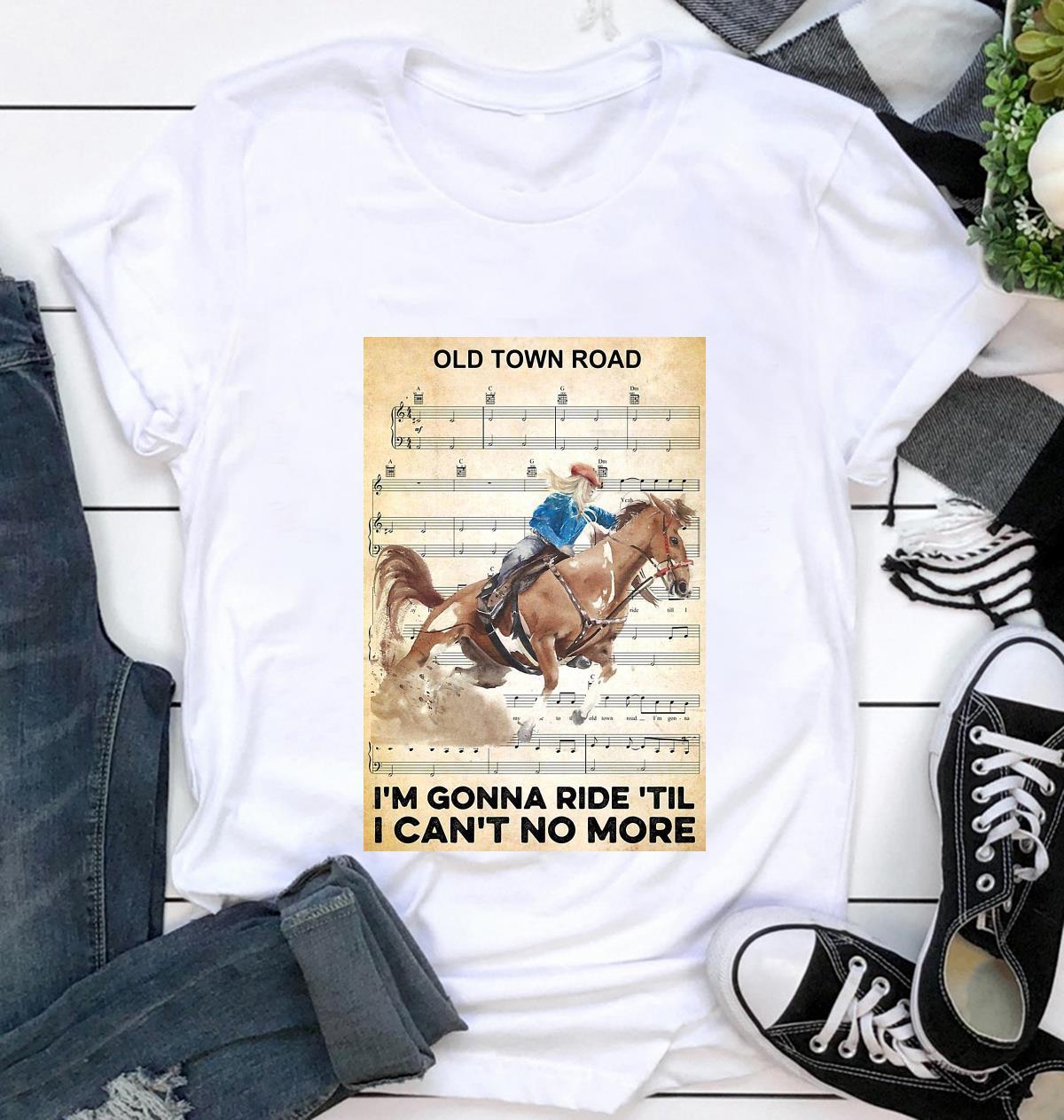 Horse I'm gonna ride til I can't no more poster t-shirt