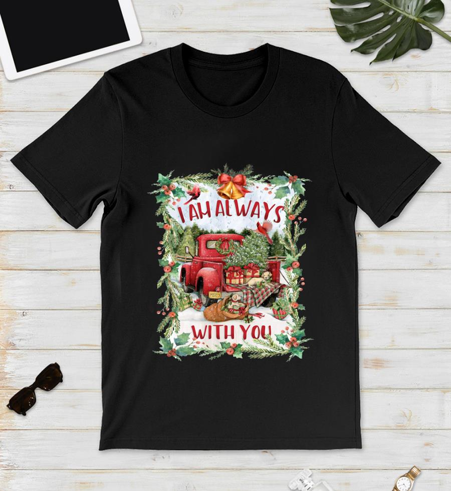 I am always with you red truck Christmas tree t-s unisex