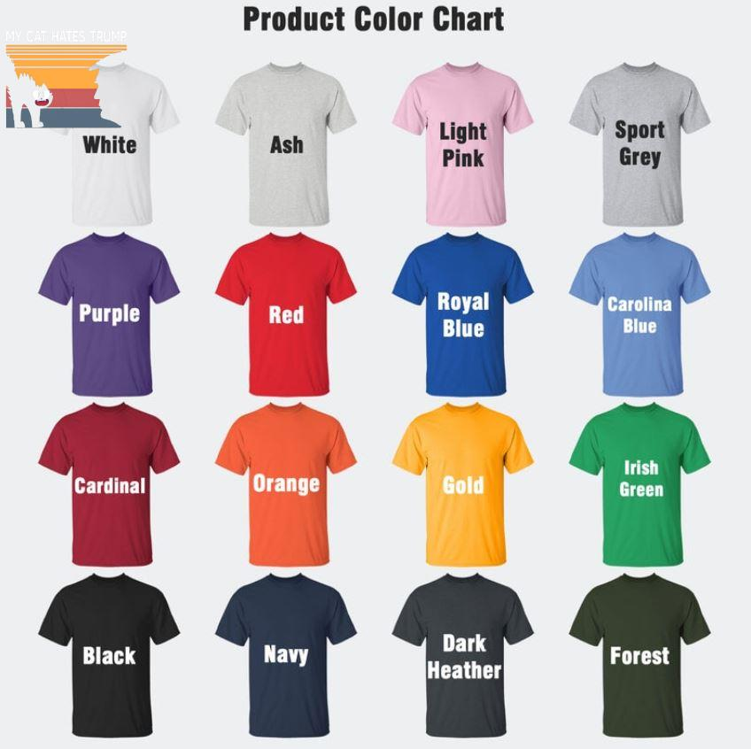 My cat hates trump retro vintage t-s Camaelshirt Color chart