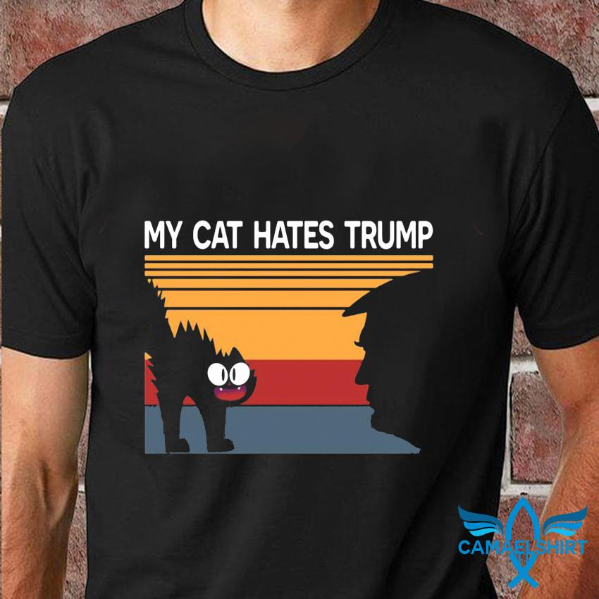 My cat hates trump retro vintage t-shirt