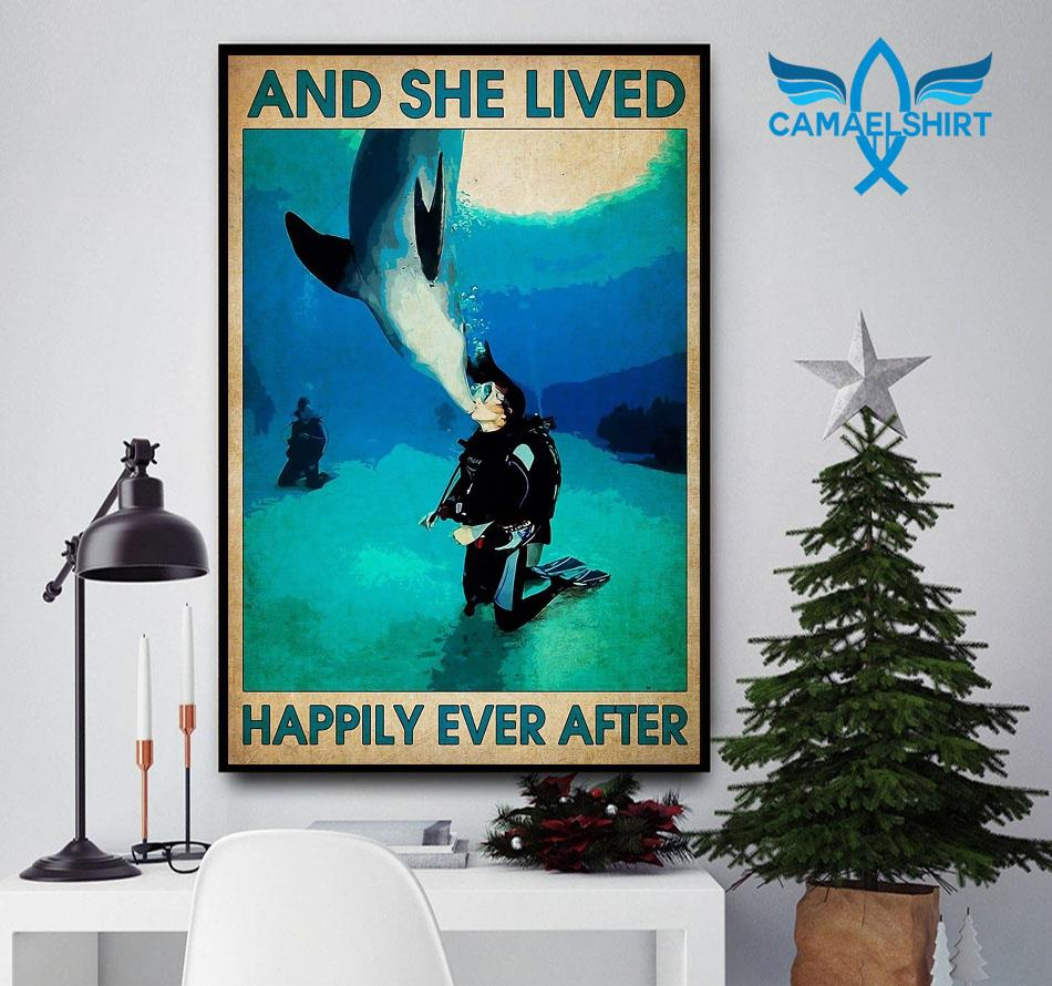 Scuba Diver and she lived happily ever after poster