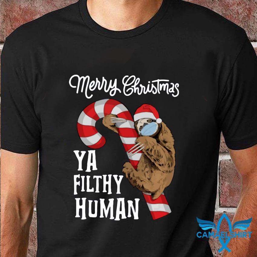 Sloth Merry Christmas ya filthy animal t-shirt