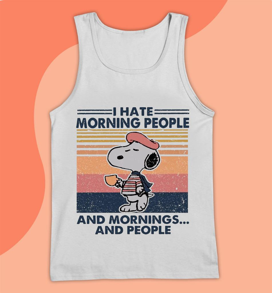 Snoopy I hate morning people and mornings and people vintage t-s Tank top