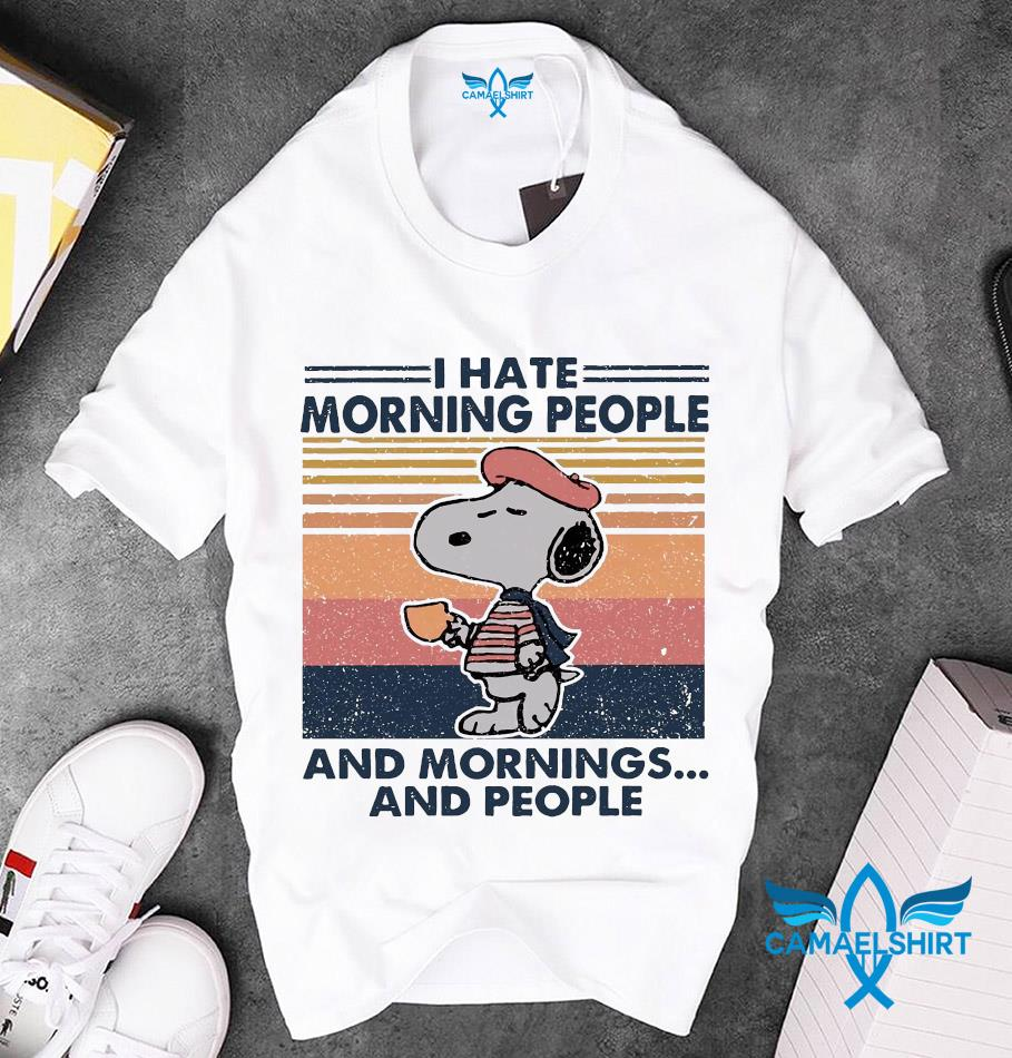 Snoopy I hate morning people and mornings and people vintage t-s unisex
